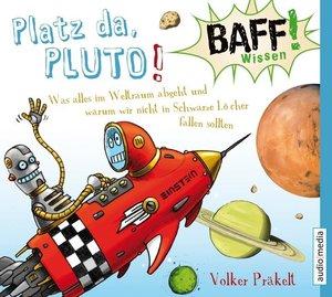 BAFF! Wissen - Platz da, Pluto!