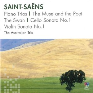 Piano Trios/the Muse And The Poet/the Swan/...
