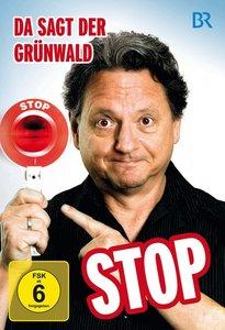 Da sagt der Grünwald Stop!