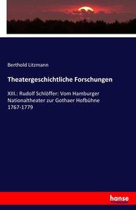 Theatergeschichtliche Forschungen