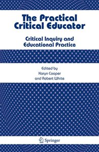 The Practical Critical Educator