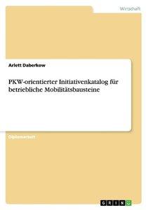 PKW-orientierter Initiativenkatalog für betriebliche Mobilitätsb