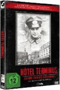 Hotel Terminus: Zeit und Leben des Klaus Barbie