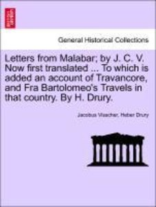 Letters from Malabar; by J. C. V. Now first translated ... To wh