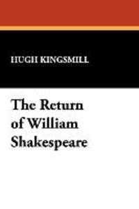 The Return of William Shakespeare