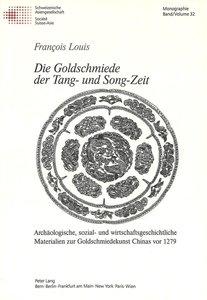 Die Goldschmiede der Tang- und Song-Zeit