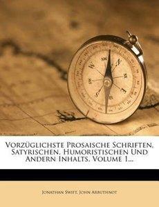 Swift's und Arbuthnot's vorzüglichste prosaische Schriften, saty
