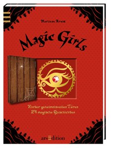 Magic Girls. Hinter geheimnisvollen Türen