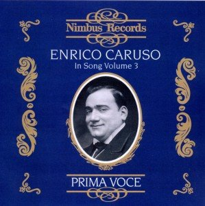 Caruso In Song Vol.3
