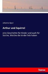 Arthur und Squirrel