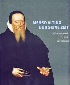 Menso Alting und seine Zeit