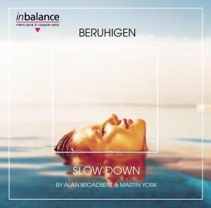 Slow Down/Beruhigen