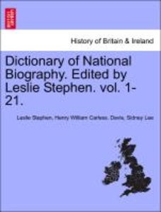 Dictionary of National Biography. Edited by Leslie Stephen. vol.
