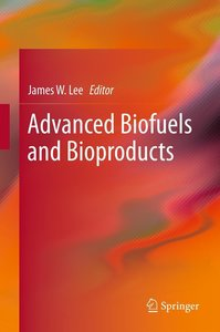 Advanced Biofuels and Bioproducts