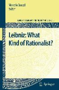 Leibniz: What Kind of Rationalist?