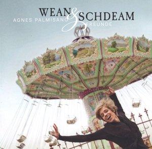 Wean & Schdeam
