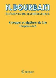 Groupes et algèbres de Lie 4-6