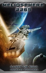 Heliosphere 2265 - Der Fraktal-Zyklus 3 - Kampf um NOVA (Bände 8