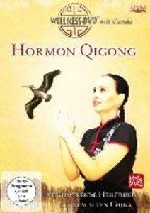 Hormon Qigong - Vitalisierende Heilübungen aus dem alten China