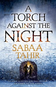 An Ember in the Ashes 2. A Torch Against the Night