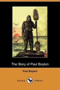 The Story of Paul Boyton (Dodo Press)