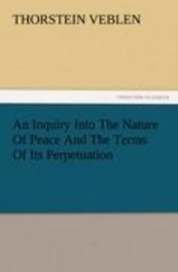 An Inquiry Into The Nature Of Peace And The Terms Of Its Perpetu