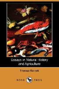 Essays in Natural History and Agriculture (Dodo Press)