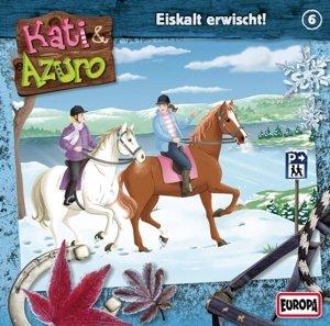Kati & Azuro 06. Eiskalt erwischt