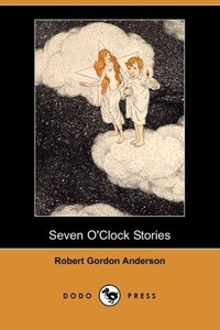 Seven O'Clock Stories (Dodo Press)