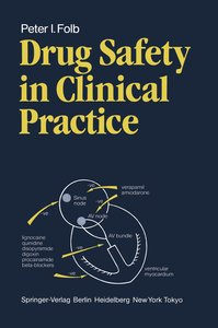 Drug Safety in Clinical Practice