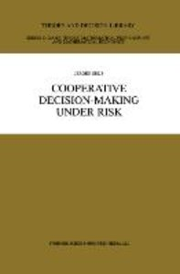 Cooperative Decision-Making Under Risk