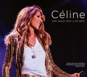 Céline... Une seule fois. Live 2013