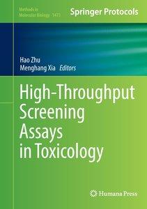 High-Throughput Screening Assays in Toxicology
