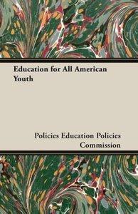 Education for All American Youth