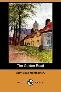 The Golden Road (Dodo Press)