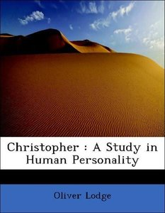 Christopher : A Study in Human Personality