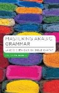 Mastering Arabic Grammar