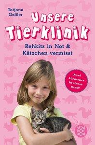 Unsere Tierklinik. Rehkitz in Not & Kätzchen vermisst