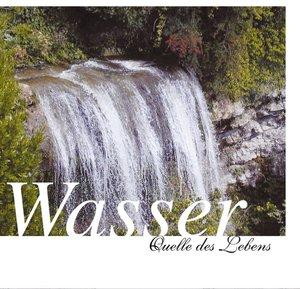 Wasser - Quelle des Lebens - CD