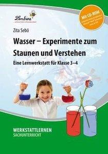 Wasser - Experimente zum Staunen und Verstehen
