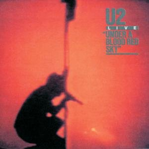Under A Blood Red Sky (25th Anniversary Del.Edt.)
