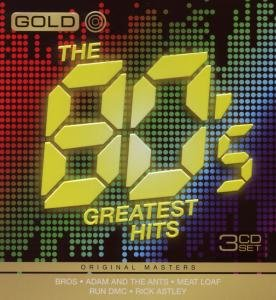 Gold-Greatest Hits of The 80s