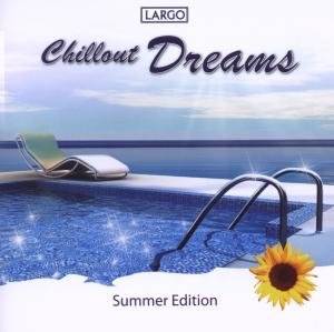 Chillout Dreams-Summer Edition