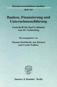 Banken, Finanzierung und Unternehmensführung