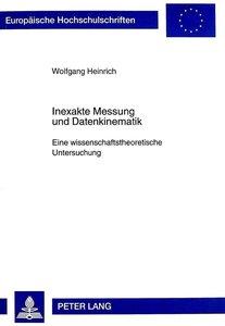 Inexakte Messung und Datenkinematik
