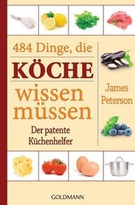 484 Dinge, die Köche wissen müssen