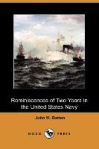 Reminiscences of Two Years in the United States Navy (Dodo Press
