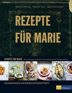 Meeuwig, M: Rezepte für Marie