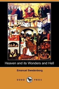 Heaven and Its Wonders and Hell (Dodo Press)
