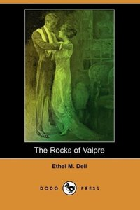 The Rocks of Valpre (Dodo Press)